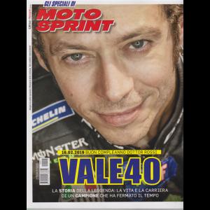 Gli speciali di Moto Sprint - n. 4 - settimanale - Vale40