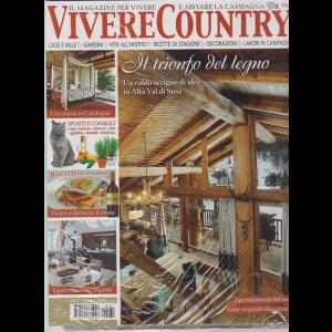 Vivere Country + La casa di una volta - n. 130 - aprile 2020 - mensile - 2 riviste