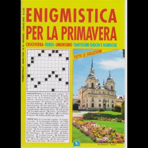 Enigmistica per la primavera - n. 76 - trimestrale - maggio - luglio 2020 -