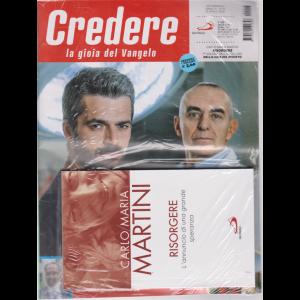Credere - n. 16 - settimanale - 19 aprile 2020 + il libro di Carlo Maria Martini - Risorgere - L'annuncio di una grande speranza