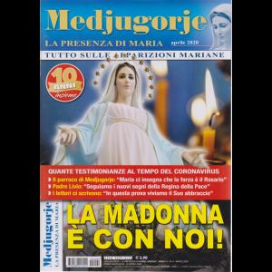 Medjugorje- La presenza di Maria - aprile 2020 - n. 4 - mensile