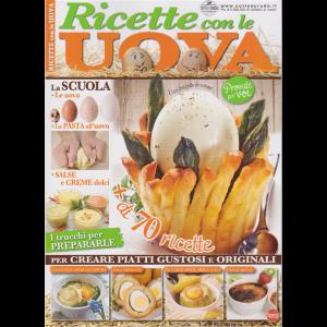 Cucinare Con Passione - Ricette con le uova - n. 1 - bimestrale - aprile - maggio 2019 -