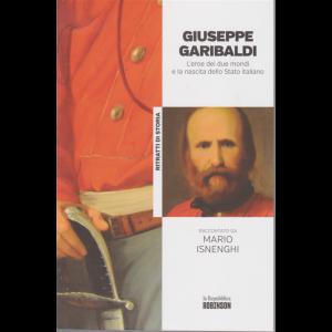 Ritratti di storia - Giuseppe Garibaldi raccontato da Mario Isnenghi - n. 4