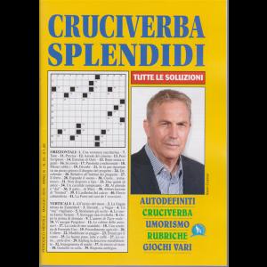 Cruciverba Splendidi - n. 34 - mensile - maggio 2020