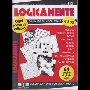Logicamente - n. 113 - mensile - maggio 2020 - 64 pagine di giochi logici
