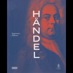 Impronte Musica - Haendel - n. 8 - 22/4/2020 - settimanale -
