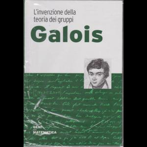 I Geni della matematica - Galois - n. 11 - settimanale - 23/4/2020 - copertina rigida