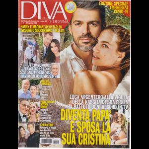 Diva e Donna  - n. 17 - 28 aprile 2020 - settimanale femminile