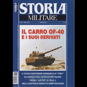 Storia Militare - n. 307 - 1° aprile 2019 - mensile