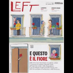 Left Avvenimenti - n. 17 - 24 aprile 2020 - 30 aprile 2020 - settimanale