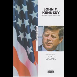 Ritratti di Storia - John F. Kennedy il nuovo sogno americano  raccontato da Furio Colombo - n. 5