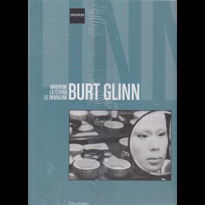 Magnum photos - Magnum la storia le immagini - Burt Glinn - n. 26 - 9/2/2019 - quattordicinale -
