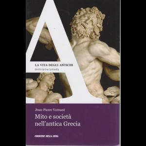 La vita degli antichi - Mito e società nell'antica Grecia - n. 5 - settimanale