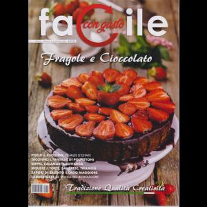 Facile con gusto - Fragole e cioccolato - n. 5 - mensile - maggio 2020 -