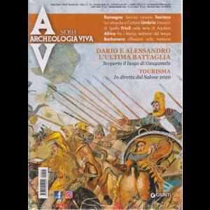 Archeologia Viva - Dario e Alessandro l'ultima battaglia - n. 201 - maggio - giugno 2020 - bimestrale