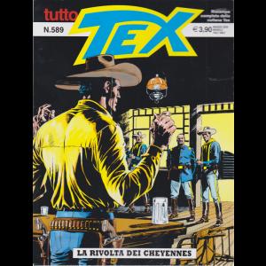 Tutto Tex - La Rivolta dei Cheyennes - n. 589 - maggio 2020- mensile