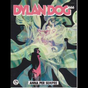 Dylan Dog - Anna per sempre - n. 404 - maggio 2020 - mensile