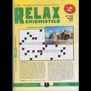 Relax - Enigmistico - n. 528 - maggio 2020 - mensile