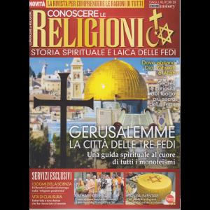 Conoscere le religioni - Storia spirituale e laica delle fedi -    n. 1 - bimestrale - maggio - giugno 2020 -