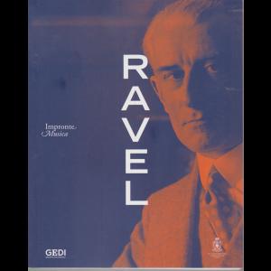 Impronte Musica - Ravel - n. 9 - settimanale - 29/4/2020 -