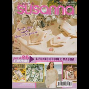 Le idee di Susanna - n. 361 - maggio 2020 - mensile