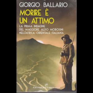 Morire è un attimo - di Giorgio Ballario - quindicinale - n. 1