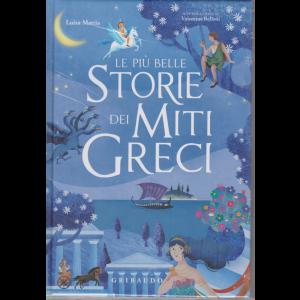 Le più belle storie dei miti greci - di Luisa Mattia - n. 18 - copertina rigida