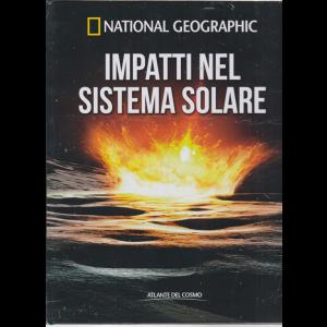 National Geographic - Impatti nel sistema solare - n. 59 - quindicinale - 1/5/2020 - copertina rigida