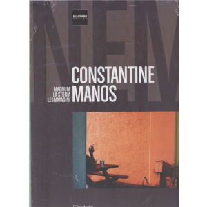Magnum La storia le immagini - Constantine Manos - n. 58 - 2/5/2020 - quattordicinale