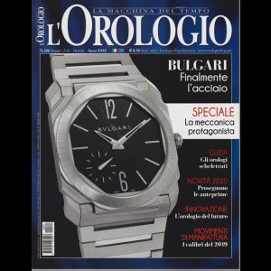 L'orologio - n. 286 - maggio 2020 - mensile -