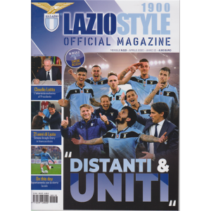 Lazio Style 1900 - Official magazine - n. 113 - mensile - aprile 2020 -