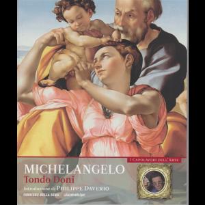 I capolavori dell'arte - Michelangelo - Tondo Doni - n. 9 - settimanale -