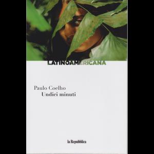 Latinoamericana - Undici minuti di Paulo Coelho - n. 15 - settimanale