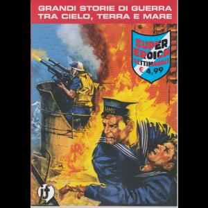 Cds Super Eroica - n. 24 - grandi storie di guerra tra cielo, terra e mare - settimanale -