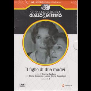 Gli sceneggiati rai  - giallo & mistero - Il figlio di due madri - puntate 1-2 - settimanale - 8/5/2020 -