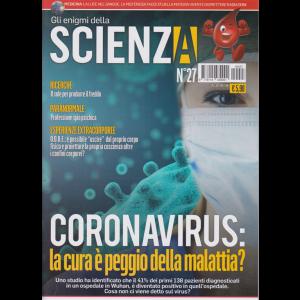 Gli Enigmi della Scienza - n. 27 - 29/4/2020 -
