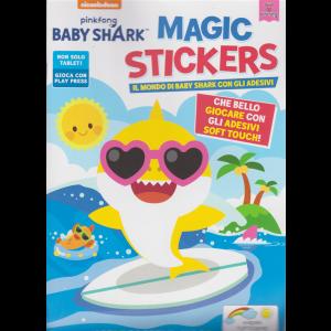 Baby Shark  Magic Stickers - n. 2 - maggio - giugno 2020 - bimestrale