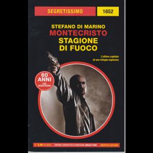 Segretissimo n. 1652 - Montecristo - Stagione di fuoco -di Stefano Di Marino -  maggio 2020 - bimestrale -