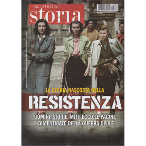Storia In Rete Speciale - La Storia nascosta della resistenza - n. 6 - 21/4/2020 -