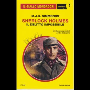 Giallo Mondadori Sherlock - Sherlok Holmes - Il delitto impossibile - di M. J.H. Simmonds - n. 69 - mensile - maggio 2020