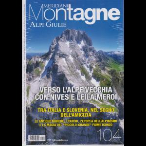 Meridiani Montagne - Alpi Giulie - bimestrale - n. 104 - maggio 2020