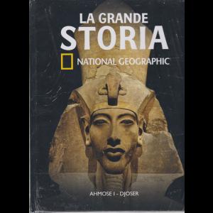 La Grande Storia- National Geographic - Ahmose I - Djoser - n. 31 - settimanale - 8/5/2020 - copertina rigida