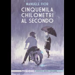 Graphic Novel Italia - Manuele Fior-5000  chilometri al secondo - n. 2 - settimanale -