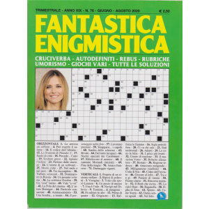 Fantastica Enigmistica - n. 76 - trimestrale - giugno - agosto 2020 -