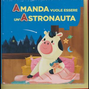 Impara l'alfabeto con i tuoi animali preferiti - Amanda vuole essere un'Astronauta - n. 1 - 9 maggio 2020 - settimanale - copertina rigida