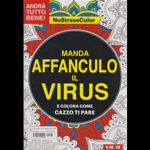 Nostresscolor - Manda affanculo il virus e colora come cazzo ti pare - n. 2 - bimestrale - maggio - giugno 2020 - V.M.18