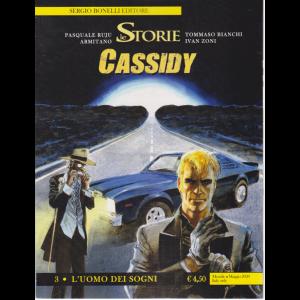 Le Storie - Cassidy - L'uomo dei sogni - n. 92 - mensile - maggio 2020 -