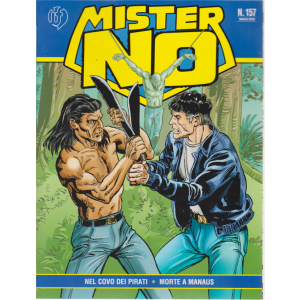 Mister No - n. 157 - 12  maggio 2020 - mensile -