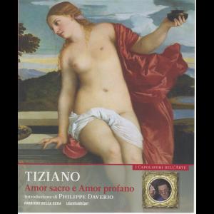 I capolavori dell'arte - Tiziano - Amor sacro e Amor profano - n. 10 - settimanale -