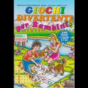 Giochi divertenti per bambini - n. 89 - bimestrale - giugno - luglio 2020 -
